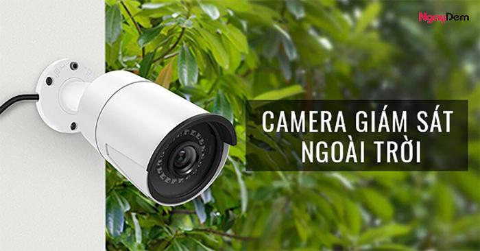 Camera wifi ngoài trời loại nào tốt nhất
